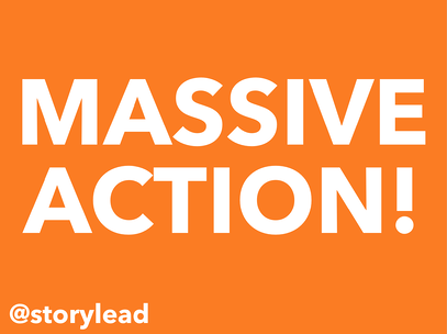 MASSIVE ACTION @storylead Inbound Marketing & Sales